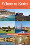 Where to Retire: America's Best & Mos...