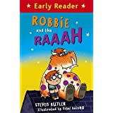 Robbie and the Raaah (Early Reader)