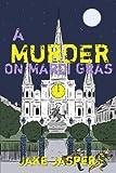A Murder on Mardi Gras