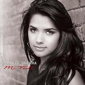 Amazon.com: Mi Todo: Damaris Guerra: MP3 Downloads