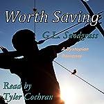 Worth Saving | G.L. Snodgrass