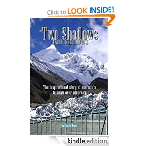 FREE KINDLE BOOK: Two Shadows - The inspirational story of one man's triumph over adversity