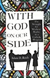 With God on Our Side: The Struggle for Workers' Rights in a Catholic Hospital (The Culture and Politics of Health Care Work)
