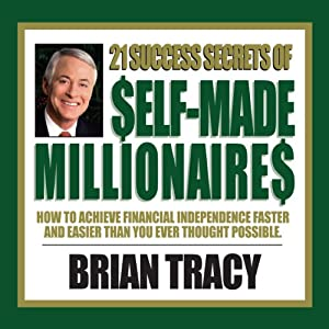 21 Success Secrets of Self-Made Millionaires Rede