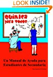 Quimica para Todos: Un Manual de Ayud...