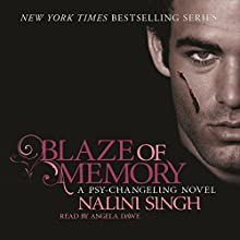 Blaze of Memory: Psy-Changeling, Book 7 Audiobook by Nalini Singh Narrated by Angela Dawe