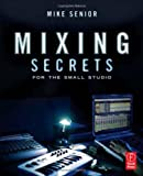 img - for Mixing Secrets for the Small Studio book / textbook / text book