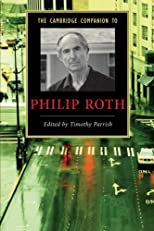 The Cambridge Companion to Philip Roth (Cambridge Companions to Literature)