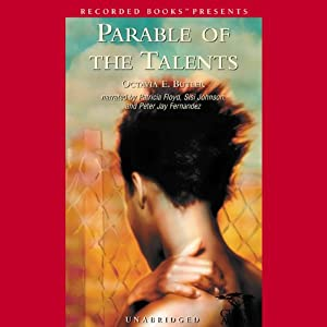 Parable of the Talents | [Octavia E. Butler]
