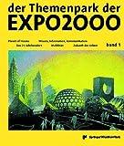 Image de der Themenpark der EXPO2000 - die Entdeckung einer neuen Welt: Band 1: Planet of Visions /