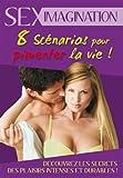 echange, troc SEXIMAGINATION - Volume 1 Huit Scénarios pour pimenter la vie !