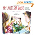 My Autism Book: A Child's Guide to their Autistic Spectrum Diagnosis