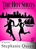 The Hot Shots (Scotland Yard Exchange Program)