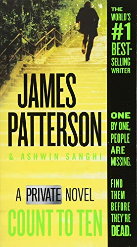 Count to Ten A Private Novel [Patterson, James - Sanghi, Ashwin] (De Bolsillo)