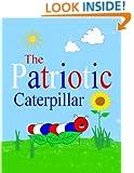 The Patriotic Caterpillar