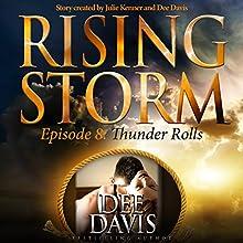 Thunder Rolls Audiobook by Dee Davis, Julie Kenner Narrated by Natalie Ross