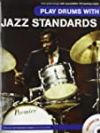Play Drums with Jazz Standards (Book...