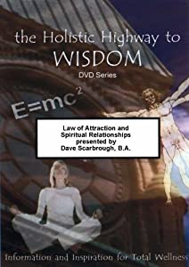 Law of Attraction & Spiritual Relationships
