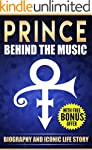 Prince: Behind the Music Biography An...
