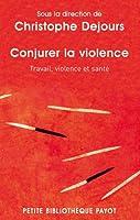 Conjurer la violence