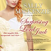 Surprising Lord Jack: Duchess of Love Series, Book 2 | Sally MacKenzie