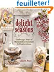 Delight in the Seasons: Crafting a Ye...