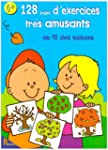 128 Pages Exercices Tres Amusants au...