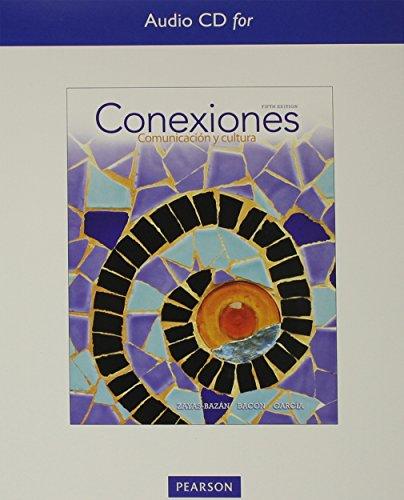 Audio CDs for Conexiones: Comunicacion y cultura