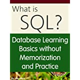Database Learning Basics without Memorization and Practice