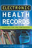 img - for By Michael Fossel Electronic Health Records: Strategies for Long-Term Success (ACHE Management Series) (1st Edition) book / textbook / text book
