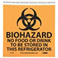 "NMC S71P BIOHAZARD- Warning Sign, Legend ""BIOHAZARD- NO FOOD OR DRINK TO BE STORED IN THIS REFRIGERATOR"" with Graphic, 7"" Length x 7"" Height, Pressure Sensitive Vinyl, Black on Orange"