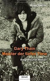 Gary Thain: Meister der tiefen Toene
