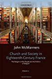 Church and Society in Eighteenth-Century France: Volume 2: The Religion of the People and the Politics of Religion (Oxford History of the Christian Church) (0198269633) by McManners, John
