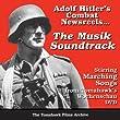 Adolf Hitler's Combat Newsreels - The Musik Soundtrack CD