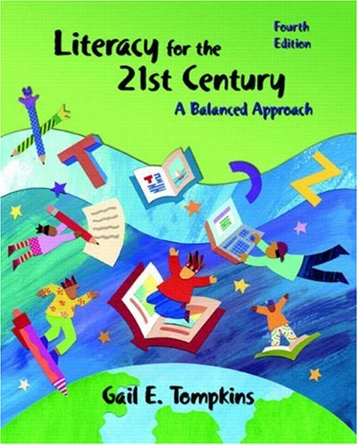 Literacy for the 21st Century: A Balanced Approach (4th...