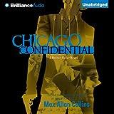 Chicago Confidential: Nathan Heller, Book 12 (Unabridged)