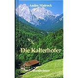 """Andre Mairock - Die Kaltenhofer. Romanvon """"Andre Mairock"""""""
