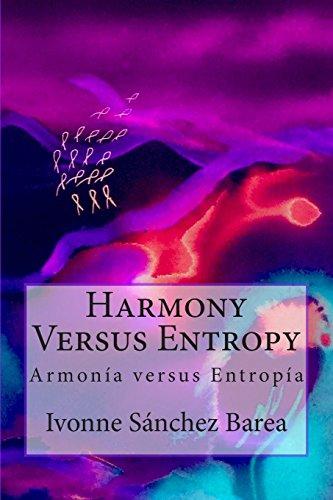 Harmony Versus Entropy: Armonia versus Entropia