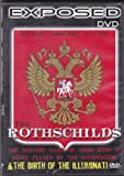 EXPOSED DVD PRESENTS THE ROTHSCHILDS...