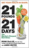 img - for 21 Pounds in 21 Days: The Martha's Vineyard Diet Detox book / textbook / text book