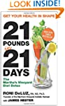 21 Pounds In 21 Days: The Martha's Vi...