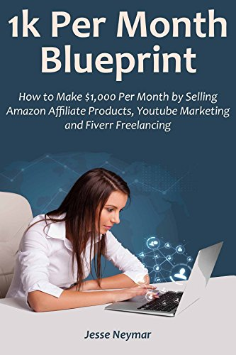 1k-per-month-blueprint-how-to-make-1000-per-month-by-selling-amazon-affiliate-productsyoutube-market
