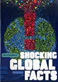 The Little Book of Shocking Global Facts (Little Book Of... (Fiell Publishing))