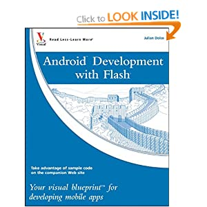 Android Development with Flash: Your visual blueprint for developing mobile apps