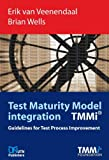 Test Maturity Model integration TMMi (Guidelines for Test Process Improvement)