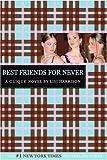 The Clique #2: Best Friends for Never: A Clique Novel (Clique Series)