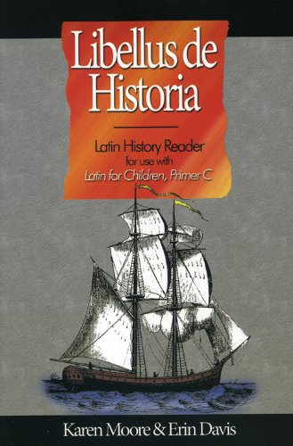 Latin for Children, Primer C History Reader (Libellus De Historia)