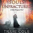 Souls Unfractured Hörbuch von Tillie Cole Gesprochen von: Douglas Berger, Violet Strong, J.F. Harding