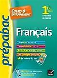 Prépabac Français 1re toutes séries: cours, méthodes et exercices de type bac (première)...