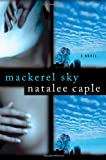 img - for Mackerel Sky: A Novel book / textbook / text book